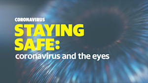 How coronavirus could affect your eyes