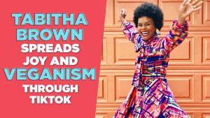 Tabitha Brown spreads joy through TikTok