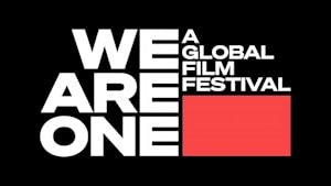 "Gratis und global: Online-Filmfestival ""We Are One"""