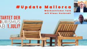 Update Mallorca: Ab 1. Juli Tourismus möglich?