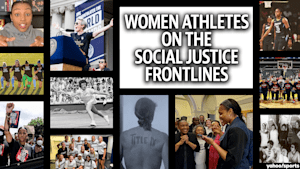 Women athletes on the social justice frontlines