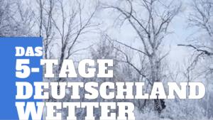 Deutschland-Wetter: 5-Tage-Trend - Der erste Schnee in manchen Landesteilen