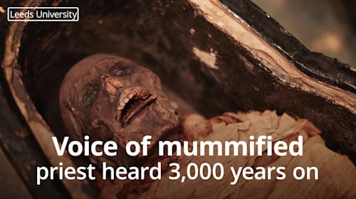 Mummy returns: Voice of mummified Egyptian priest heard 3,000 years on
