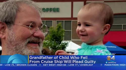Grandfather of toddler who died falling from cruise ship to plead guilty to her death