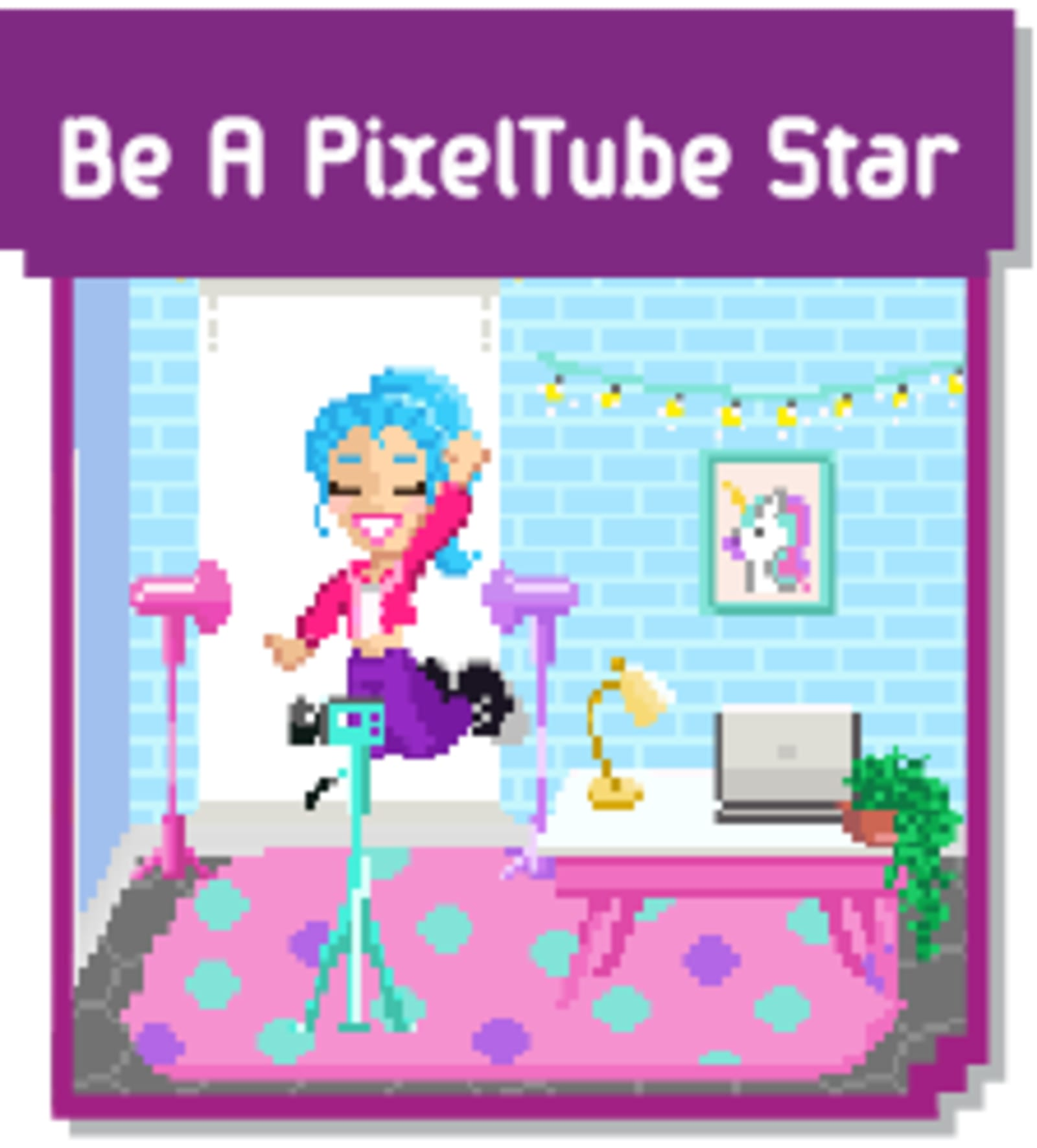 Be a PixelTube Star